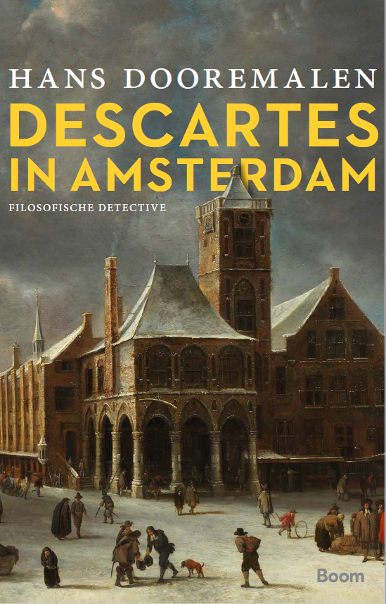 Lezing Hans Dooremalen over 'Descartes in Amsterdam'