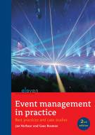Event management in practice/ Eventmanagement in de praktijk (tweede druk)