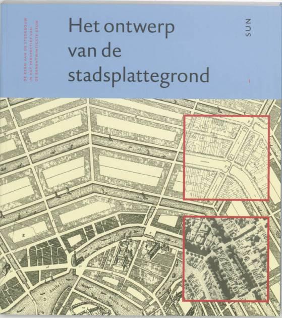 Het ontwerp van de stadsplattegrond heeling meyer westrik 9789058750266 boom hoger onderwijs - Boom ontwerp ...