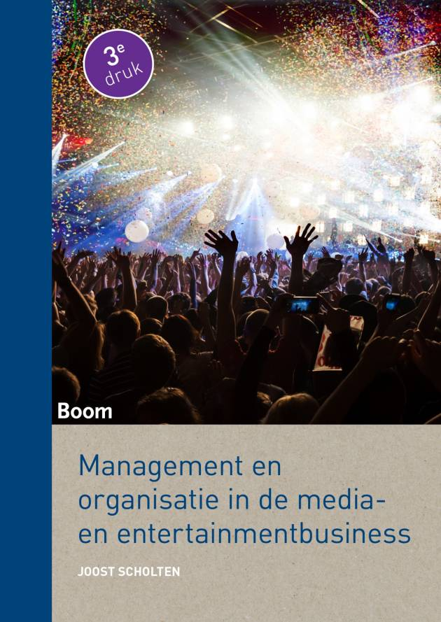 Zojuist verschenen: Management en organisatie in de media- en entertainmentbusiness (derde druk)